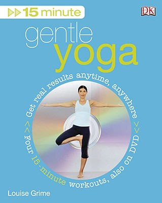 15 Minute Gentle Yoga By Grime, Louise