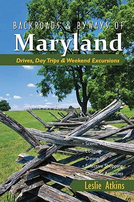 Backroads & Byways of Maryland By Atkins, Leslie