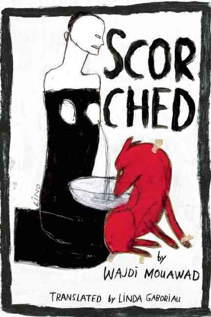 Scorched By Mouawad, Wajdi/ Gaboriau, Linda (TRN)